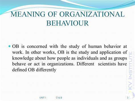 Modified Behavior Definition by Organizational Behaviour Ppt