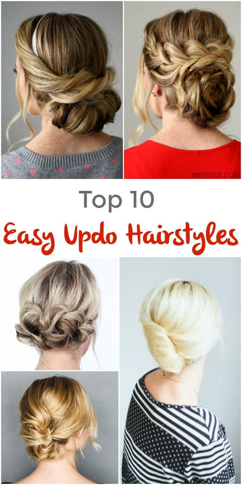 Top Updo Hairstyles by Top 10 Easy Updo Hairstyles Pinned And Repinned