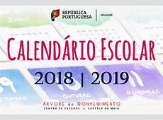 Calendário Escolar para o Ano Letivo de 20182019 Árvore