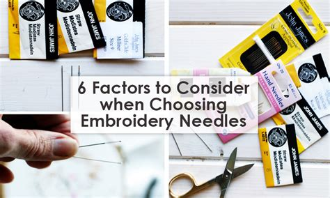 6 Factors To Consider When Choosing Embroidery Needles