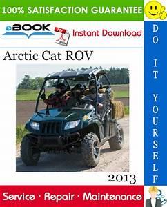 2013 Arctic Cat Rov  Recreational Off