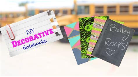 decorative notebooks diy decorative notebooks back to school supplies
