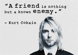 Amazing Kurt Co... Nirvana Friend Quotes
