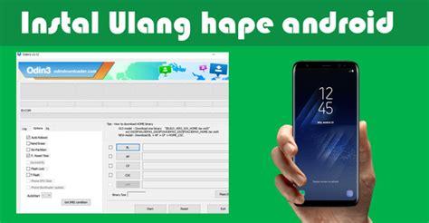 Merk Hp Samsung Versi Lollipop tutorial lengkap instal ulang smua merk hp samsung galaxy