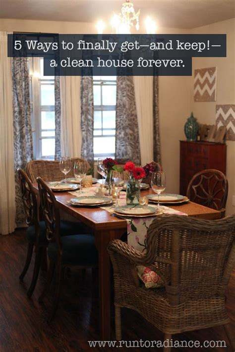 house forever clean house 5 ways to get and keep a clean house forever