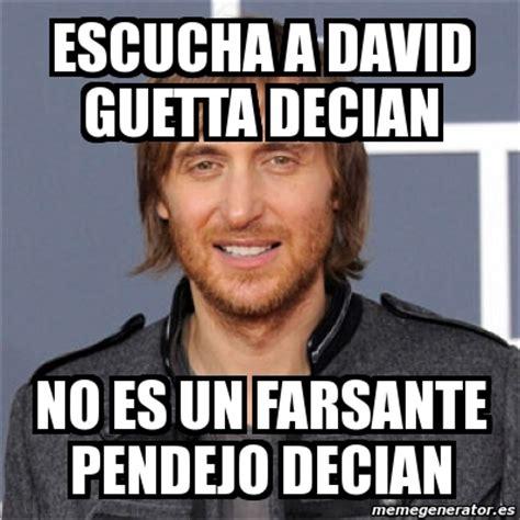 Memes De David - meme personalizado escucha a david guetta decian no es