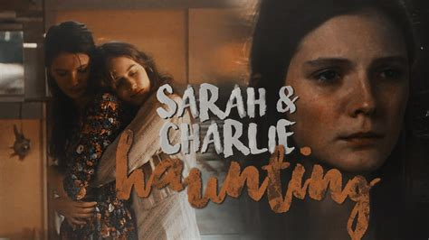 Sarah Charlie Haunting Youtube