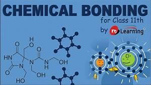Chemical Bonding - Cause Of Chemical Bonding