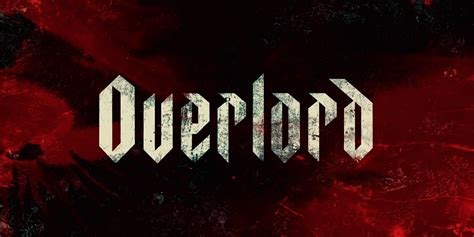 Overlord Release Date Moves Back To November 2018 Screenrant