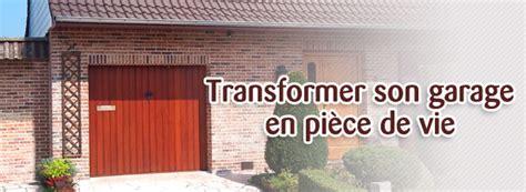 cout pour transformer un garage en chambre comment transformer un garage en pièce à vivre