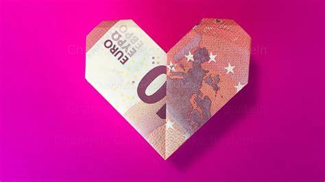 geldscheine falten herz geld falten origami herz zur