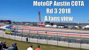 Motogp Austin 2018 : motogp austin cota rd 3 2018 a fans view youtube ~ Medecine-chirurgie-esthetiques.com Avis de Voitures