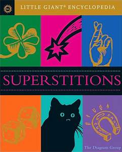 Little Giant U00ae Encyclopedia  Superstitions By Diagram Group  The