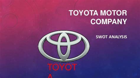 toyota car company swot analys toyota motor company