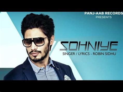 Sohniye  Robin Sidhu  Panjaab Records  Latest Punjabi