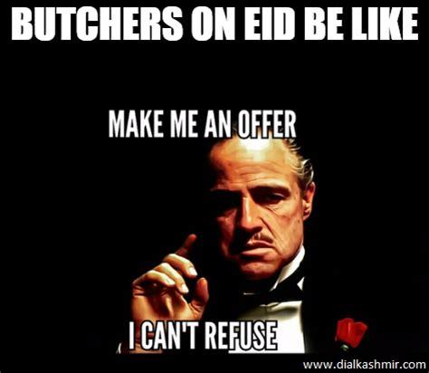 Eid Memes - 13 things that happen on bakra eid in kashmir dial kashmir