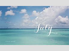 July Images Pictures Photos HD Wallpaper for Pinterest