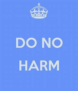 DO NO HARM Poster | Veronica | Keep Calm-o-Matic