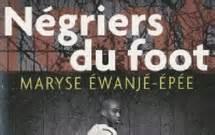 jeunes footballeurs africains une forme d esclavage moderne