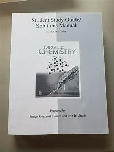 Organic Chemistry Janice Smith Solutions Manual Pdf