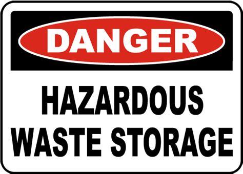 Danger Hazardous Waste Storage Sign G4795  By Safetysigncom