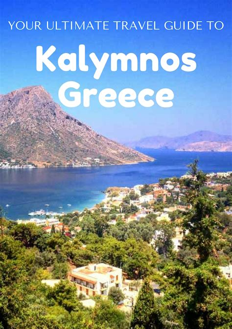 Kalymnos Travel Guide Your Ultimate Guide To Our Favorite