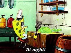 night spongebob... Spongebob Graveyard Shift Quotes