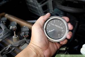 How To Check Your Fuel Pump  7 Steps  With Pictures