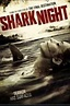 Shark Night 3D Movie Review
