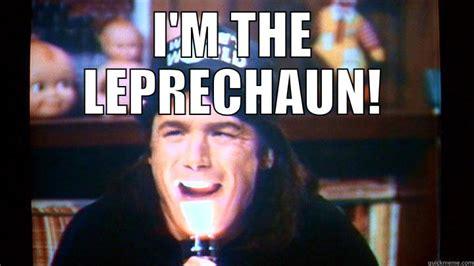 Leprechaun Meme - leprechaun meme 28 images shop guy imgflip the 10 most wtf quot leprechaun quot quotes my