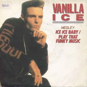 ice ice baby album cover vanilla ice medley ice ice baby play that funky music