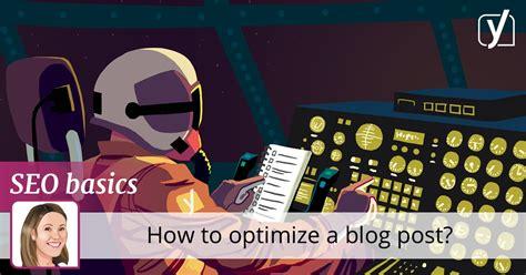 Seo Basics by Seo Basics How To Optimize A Post Yoast