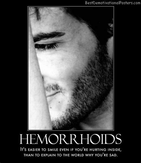 Hemorrhoid Meme - hemorrhoids demotivational poster