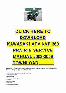Kawasaki Atv Kvf 360 Prairie Service Manual 2003-2009 Download By Cycle Soft