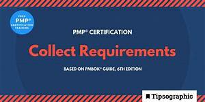 Image Titled Pmp Certification Collect Requirements Pmbok