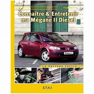 Revue Technique Megane 2 : connaitre entretenir ma megane ii diesel revue technique auto ~ Maxctalentgroup.com Avis de Voitures