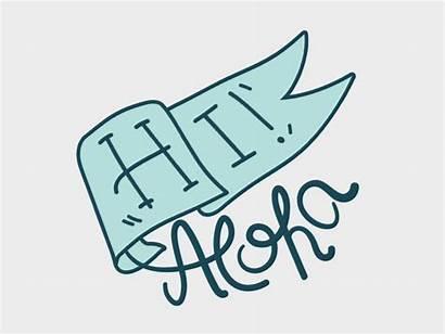 Aloha Hi Animated Dribbble Giphy Animation Gifs
