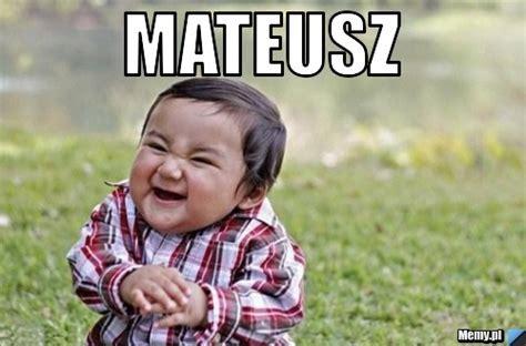 Mateusz   Memy.pl
