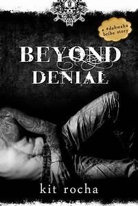 Beyond Denial (... Kit Rocha Quotes