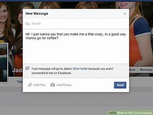 How to Flirt on Facebook: 9 Steps (with Pictures) - wikiHow