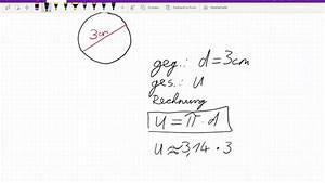 Durchmesser Berechnen Umfang : klasse 8 umfang eines kreises berechnen youtube ~ Themetempest.com Abrechnung
