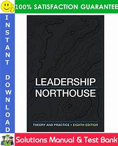 Leadership  Theory And Practice 8th Edition Solutions
