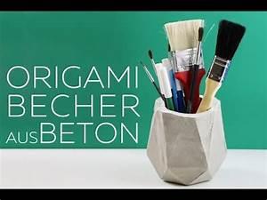 Feiner Beton Zum Basteln : origami becher aus beton basteln anleitung youtube ~ Markanthonyermac.com Haus und Dekorationen