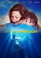 Breakthrough (2019) - Posters — The Movie Database (TMDb)