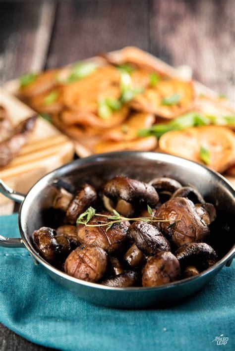 roasted mushrooms  thyme paleo leap