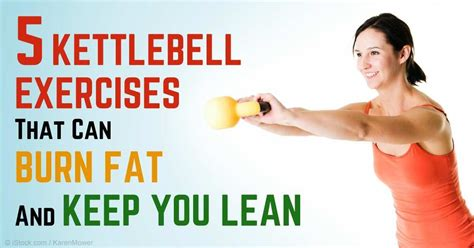 kettlebell exercises workouts workout fat exercise abs loss weight vipstuf lean mercola fitness