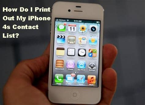 how do i print pictures from my iphone how do i print out my iphone 4s contact list