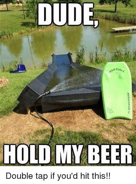 Hold My Beer Meme - 25 best memes about beer beer memes