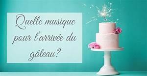 Musique Arrivée Gateau Mariage : quelle musique pour l 39 arriv e du g teau de mariage ~ Melissatoandfro.com Idées de Décoration