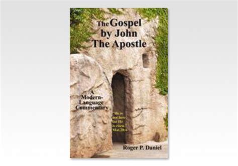 Believers Bookshelf Gospel By John The Apostle